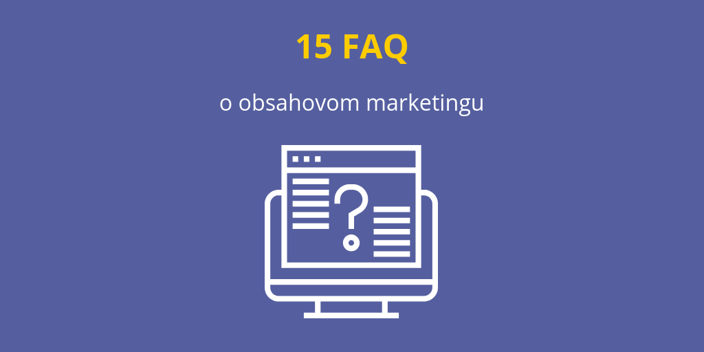 FAQ o obsahovom marketingu
